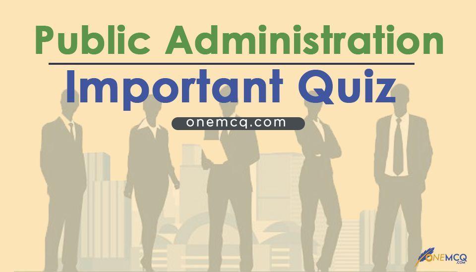 CSS Public Administration MCQs_onemcq.com